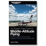 An Aviator's Field Guide to Middle Altitude Flying