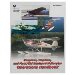 Seaplane Skiplane and Float/Ski Equipped Helicopter Operations Handbook