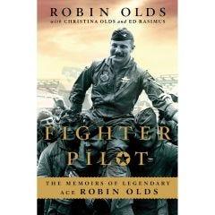 """Robin Olds """"Fighter Pilot"""""""