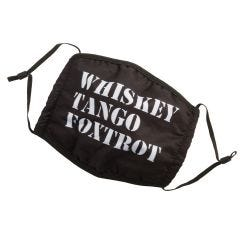 Whiskey Tango Foxtrot Face Mask