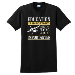 Flying is Importanter T-Shirt