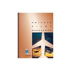 Private Pilot Maneuvers Manual (Jeppesen)