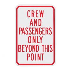 Crew And Passengers Only Beyond This Point Sign