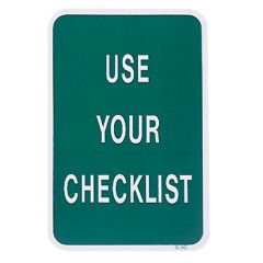 Use Your Checklist Sign