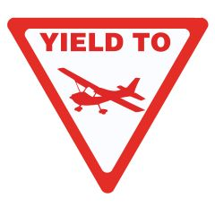 Yield To Aircraft Sign