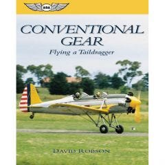 Conventional Gear - Flying a Taildragger