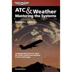 ATC and Weather: Mastering the Systems