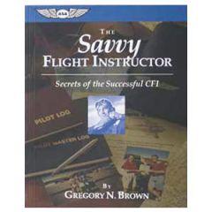 The Savvy Flight Instructor
