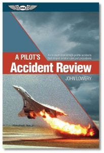 A Pilot's Accident Review (ASA)