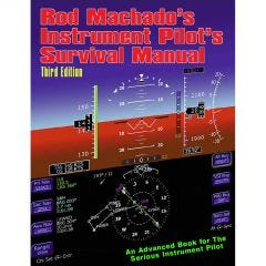 Rod Machado's Instrument Pilot's Survival Manual (eBook)