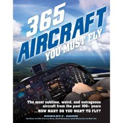 365 Aircraft You Must Fly Book