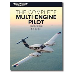 The Complete Multiengine Pilot