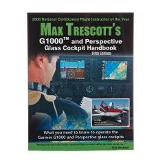 Max Trescott – G1000 and Perspective Glass Cockpit Handbook
