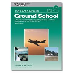 The Pilot's Manual - Ground School