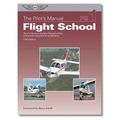 The Pilot's Manual - Flight School