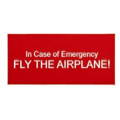 Fly the Airplane Placard