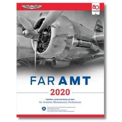 2020 FAR/AMT for Aviation Maintenance Technicians