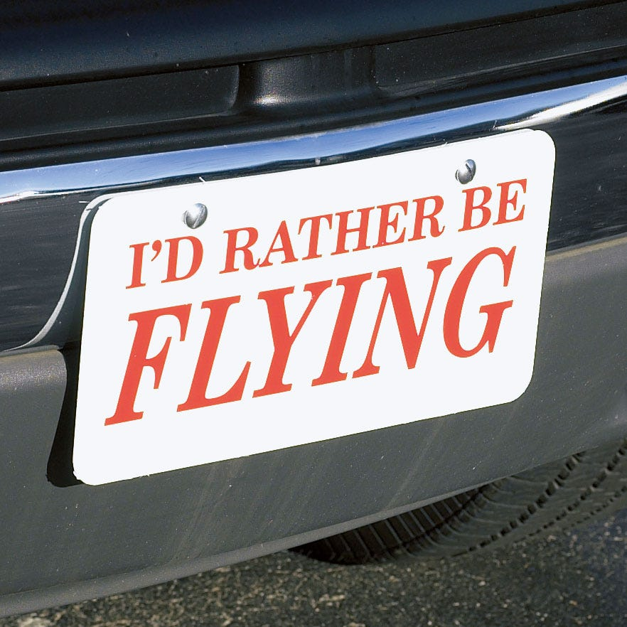 I\'d Rather Be Flying License Plate - from Sporty\'s Pilot Shop