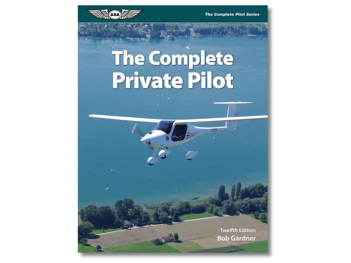 The Complete Private Pilot Textbook From Sportys Pilot Shop
