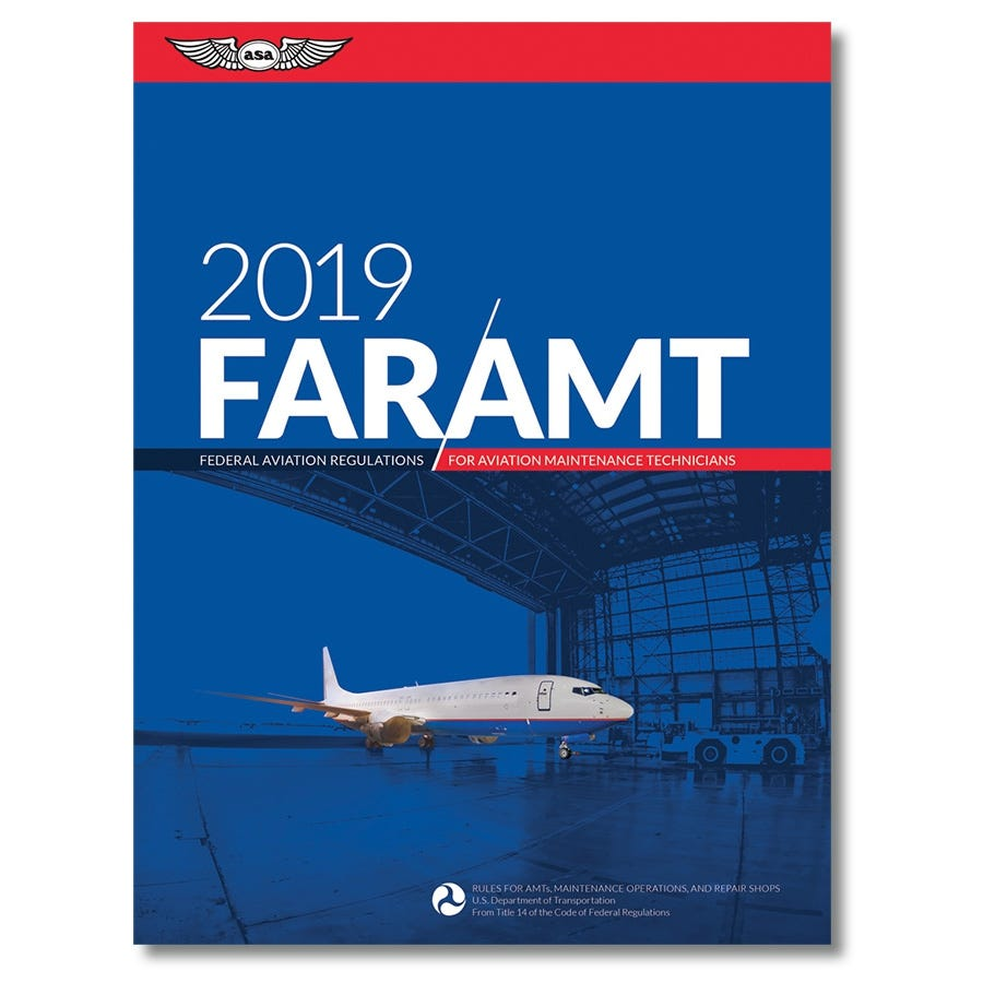 2019 FAR/AMT for Aviation Maintenance Technicians